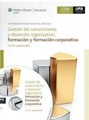 Gestió del Coneixement i desenvolupament organitzatiu: formació i formació corporativa