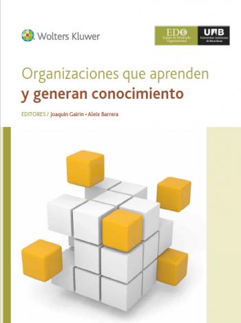 Organizaciones que aprenden y generan conocimiento
