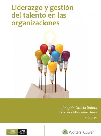 Liderazgo y gestión del talento en las organizaciones